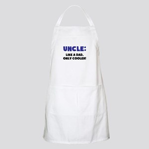 Uncle: Like a Dad, Only Cooler Apron